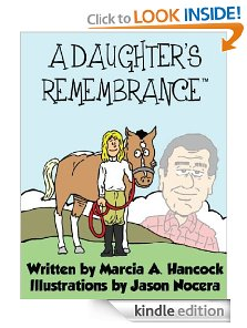 A Daughter's Remembrance by Marcia Hancock></a></div> 		</li><li class=
